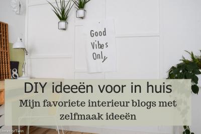 de leukste interieurblogs met DIY ideeen voor in huis om zelf te maken