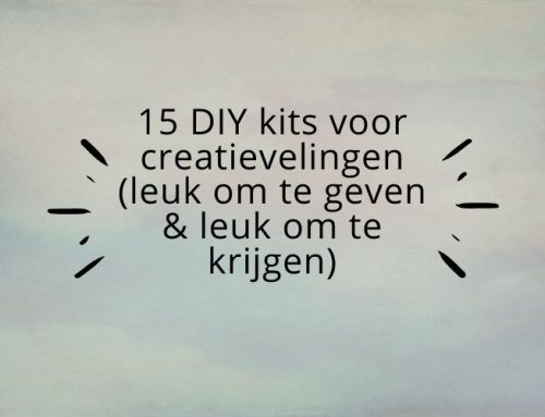 15 DIY kits voor creatievelingen (leuk om te geven & leuk om te krijgen)